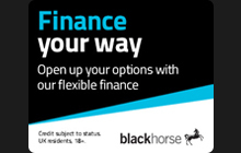 Let's talk finance. Ask your dealer about our flexible finance options. Or click this banner to view our product eBook. Black Horse. UK residents 18+ subject to status