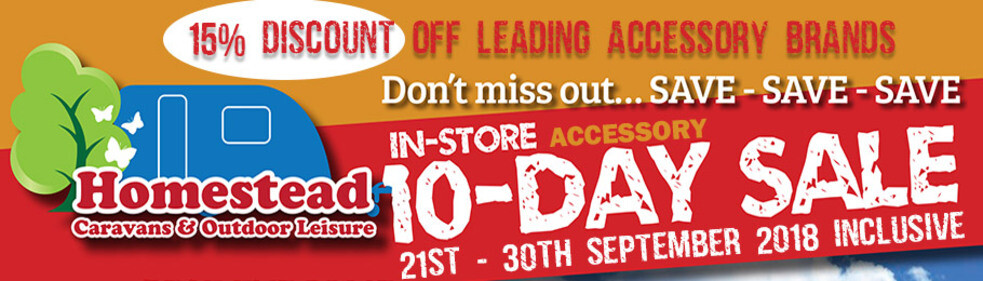 The Homestead Caravans 10 Day In-store Accessory Sale