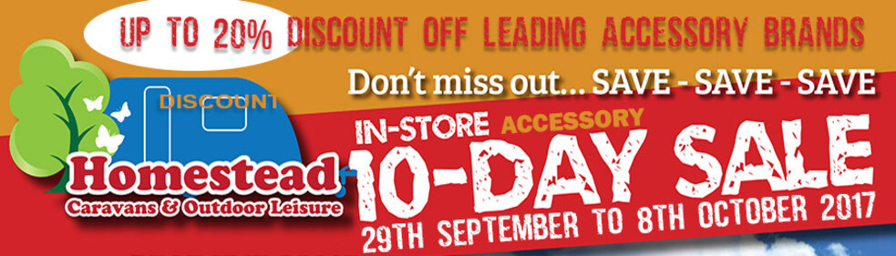 Homestead Caravans 10 Day In-store Accessory Sale